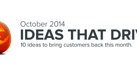 October 2014 marketing Ideas that drive customer back this month