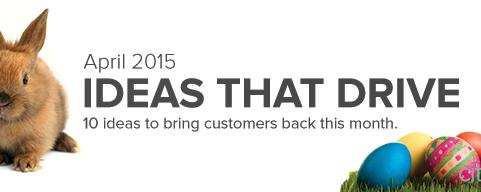 Marketing Ideas that Drive April