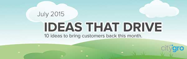 july 2015 ideas that drive customers back banner